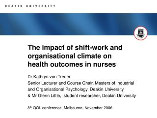 The impact of shift-work and organisational climate on health outcomes in nurses