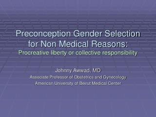 Johnny Awwad, MD Associate Professor of Obstetrics and Gynecology