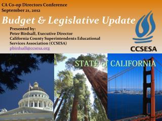 Budget & Legislative Update