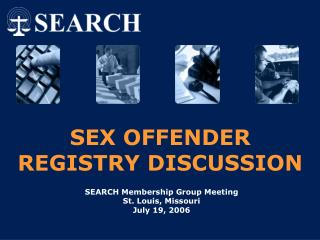 SEX OFFENDER REGISTRY DISCUSSION