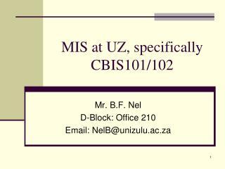 MIS at UZ, specifically CBIS101/102