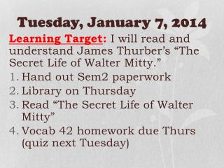 Tuesday,  January 7, 2014
