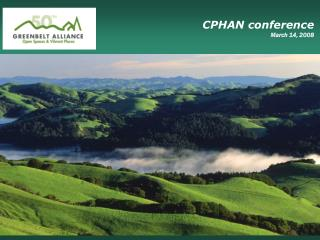 CPHAN conference March 14, 2008