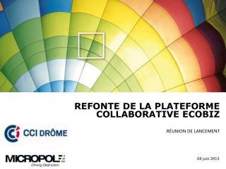 REFONTE DE LA PLATEFORME COLLABORATIVE  ECOBIZ