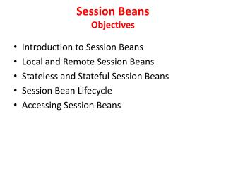 Session Beans  Objectives