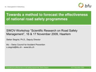 Towards a method to forecast the effectiveness of national road safety programmes