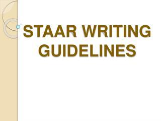 STAAR WRITING GUIDELINES