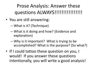 Prose  Analysis: Answer these questions ALWAYS!!!!!!!!!!!!!!!!