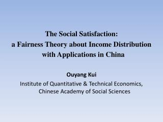 The Social Satisfaction:  a Fairness Theory about Income Distribution   with Applications in China