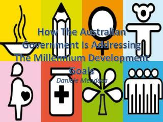 How The Australian Government Is Addressing The Millennium Development Goals