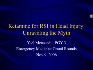 Ketamine for RSI in Head Injury: Unraveling the Myth