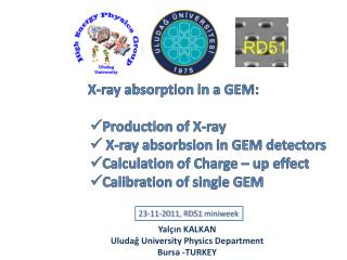 X-ray  absorption  in a GEM: Production  of X-ray X-ray  absorbsion  in GEM  detectors