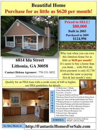 Beautiful Home Purchase for as little as $620 per month!