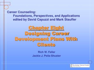 Chapter Eight  Designing Career Development Plans With Clients