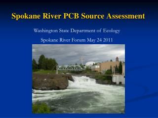 Spokane River  PCB Source Assessment