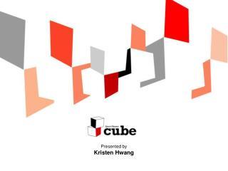 Presented by Kristen Hwang