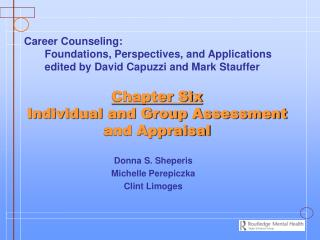 Chapter Six Individual and Group Assessment and Appraisal