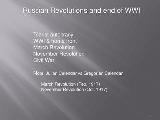 Russian Revolutions  and end of WWI ‏