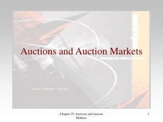 Auctions and Auction Markets