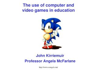 The use of computer and  video games in education