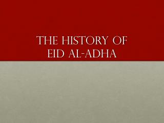 The history of Eid Al-Adha