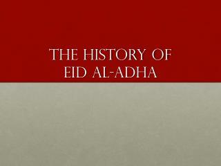 The history of Eid Al-Adha