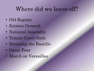 Where did we leave off?