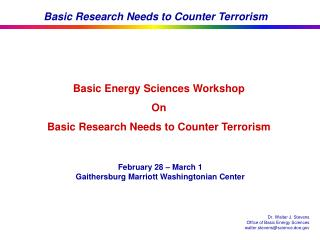 Basic Energy Sciences Workshop On Basic Research Needs to Counter Terrorism