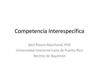 Competencia  Interespec�fica