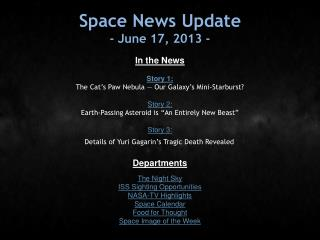 Space News Update - June 17, 2013 -