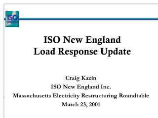 ISO New England Load Response Update