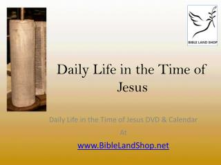 Daily Life in the Time of Jesus DVD- Bible Land Shop