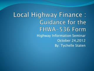 Local Highway Finance  : Guidance for the   FHWA-536 Form