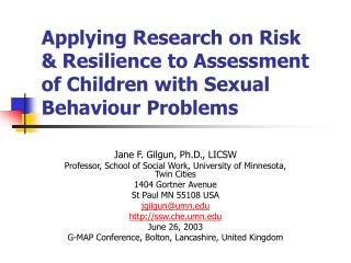 Applying Research on Risk & Resilience to Assessment of Children with Sexual Behaviour Problems