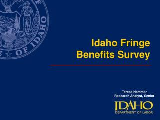 Idaho Fringe  Benefits Survey