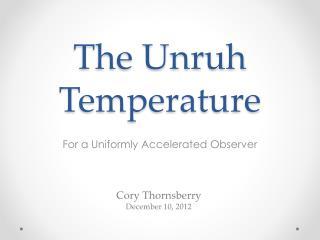 The Unruh Temperature