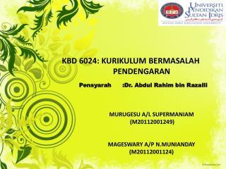 KBD 6024: KURIKULUM BERMASALAH      PENDENGARAN