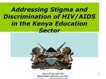 Addressing Stigma and Discrimination of HIV