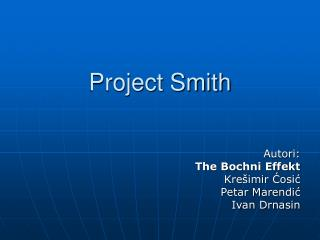 Project Smith