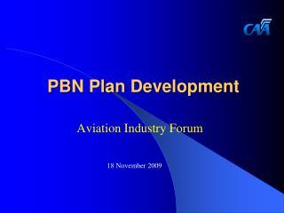 PBN Plan Development