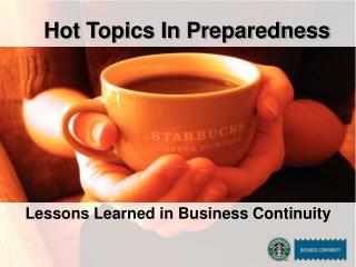 Hot Topics In Preparedness