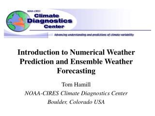 Introduction to Numerical Weather Prediction and Ensemble Weather Forecasting