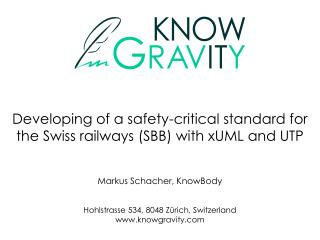 Developing of a safety-critical standard for the Swiss railways (SBB) with xUML and UTP