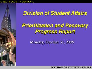 Division of Student Affairs Prioritization and Recovery Progress Report