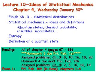 Lecture 10 Ideas of Statistical Mechanics Chapter 4, Wednesday January 30th