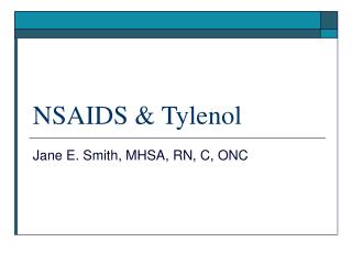 NSAIDS & Tylenol
