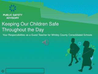 Keeping Our Children Safe Throughout the Day