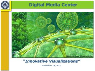 �Innovative Visualizations� November 10, 2011