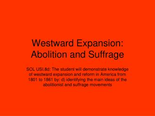 Westward Expansion: Abolition and Suffrage