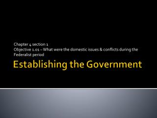 Establishing the Government